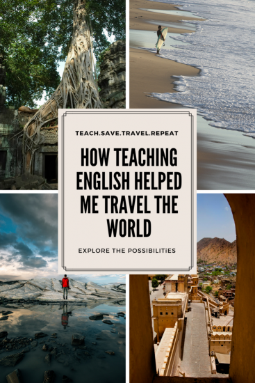 How Teaching english helped me travel the world